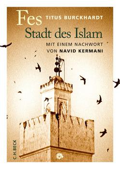 Fes von Burckhardt,  Titus, Kermani,  Navid