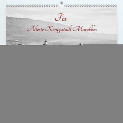 Fès – Älteste Königsstadt Marokkos (Premium, hochwertiger DIN A2 Wandkalender 2021, Kunstdruck in Hochglanz) von Knobloch,  Victoria
