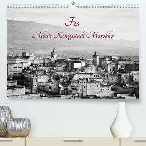 Fès – Älteste Königsstadt Marokkos (Premium, hochwertiger DIN A2 Wandkalender 2020, Kunstdruck in Hochglanz) von Knobloch,  Victoria