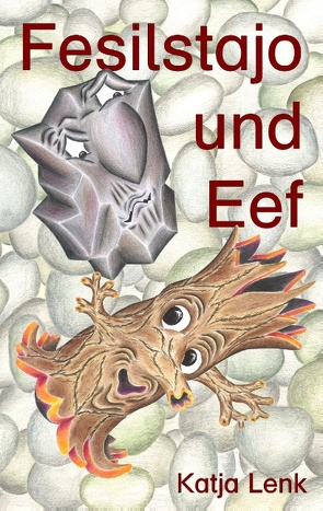 Fesilstajo und Eef von Lenk,  Katja