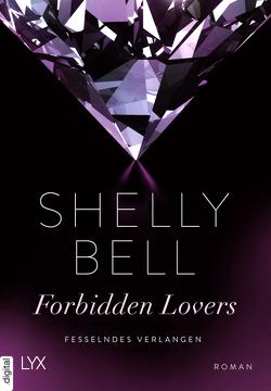 Fesselndes Verlangen – Forbidden Lovers von Bell,  Shelly, Hoffmann,  Mara