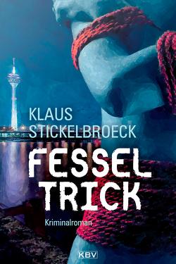 Fesseltrick von Stickelbroeck,  Klaus