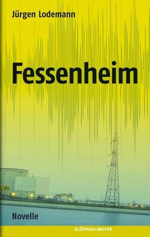 Fessenheim von Lodemann,  Jürgen