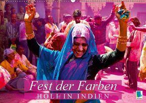 Fest der Farben: Holi in Indien (Wandkalender 2018 DIN A2 quer) von CALVENDO,  k.A.