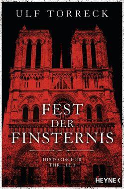 Fest der Finsternis von Torreck,  Ulf