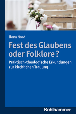 Fest des Glaubens oder Folklore? von Nord,  Ilona