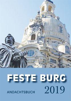 Feste-Burg-Kalender Andachtsbuch 2019 von Schmidt,  Wolfgang