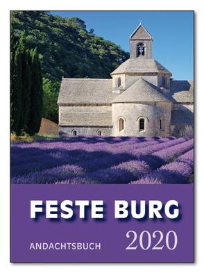 Feste-Burg-Kalender Andachtsbuch 2020 von Schmidt,  Wolfgang