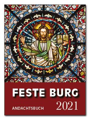 Feste-Burg-Kalender Andachtsbuch 2021 von Schmidt,  Wolfgang