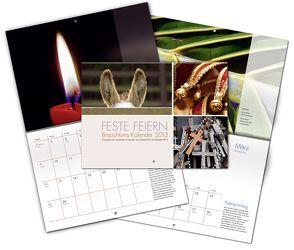 FESTE FEIERN 2013 von Becker-Huberti,  Manfred, Hüsch,  Mechthild