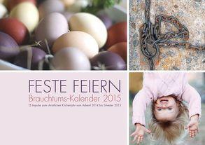 Feste feiern 2015 von Becker-Huberti,  Manfred, Hüsch,  Mechthild