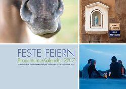 FESTE FEIERN 2017 von Becker-Huberti,  Manfred, Hüsch,  Mechthild