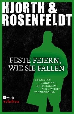 Feste feiern, wie sie fallen von Allenstein,  Ursel, Hjorth,  Michael, Rosenfeldt,  Hans