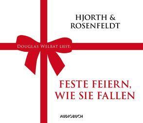 Feste feiern, wie sie fallen von Hjorth,  Michael, Rosenfeldt,  Hans, Welbat,  Douglas, Wollny,  Julian