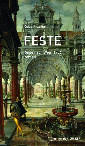 Feste von Kirsch,  Fritz Peter, Lafont,  Robert