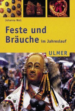 Feste und Bräuche im Jahreslauf von Götz,  Theo, Merzenich,  Margret, Woll,  Johanna