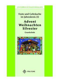 Feste und Gebräuche im JahreskreisTeil 3: Advent, Weihnachten, Silvester von Fahsel,  Ina