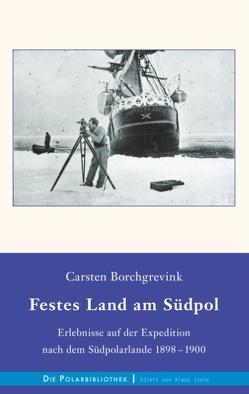 Festes Land am Südpol von Borchgrevink,  Carsten