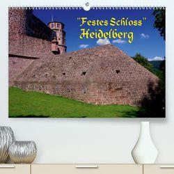 Festes Schloss Heidelberg (Premium, hochwertiger DIN A2 Wandkalender 2020, Kunstdruck in Hochglanz) von Burkhardt,  Bert