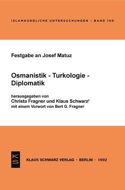 Festgabe an Josef Matuz von Fragner,  Christa, Schwarz,  Klaus