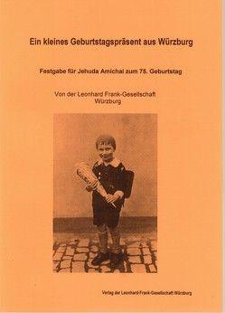 Festgabe für Jehuda Amichai zum 75. Geburtstag von Dettelbacher,  Werner, Lenz,  Wolfgang, Müller,  Karlheinz, Pagel,  Gerda, Pagel,  Paul, Schuster,  David, Steidle,  Hans