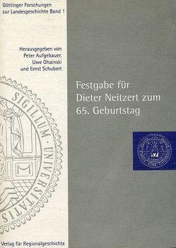 Festgabe für Dieter Neitzert zum 65. Geburtstag von Aufgebauer,  Peter, Ohainski,  Uwe, Schubert,  Ernst