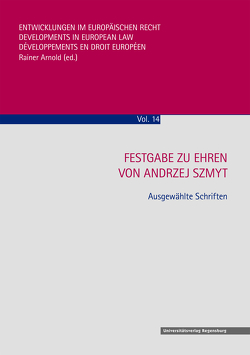 Festgabe zu Ehren von Andrzej Szmyt von Arnold,  Rainer