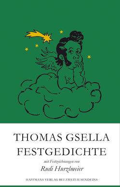 Festgedichte von Gsella,  Thomas, Hurzlmeier,  Rudi