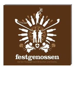 Festgenossen von Inauen,  Theres, Kaiser,  Fabian
