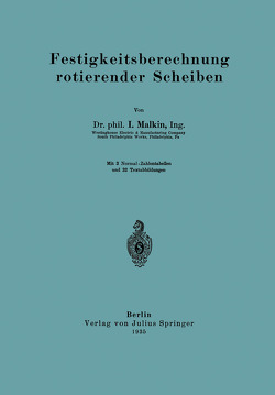 Festigkeitsberechnung rotierender Scheiben von Malkin,  I.