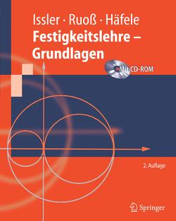 Festigkeitslehre – Grundlagen von Häfele,  Peter, Issler,  Lothar, Ruoß,  Hans