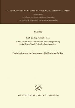 Festigkeitsuntersuchungen an Stahlgelenk-Ketten von Peeken,  Heinz