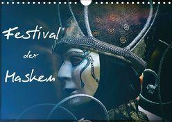 Festival der Masken (Wandkalender 2018 DIN A4 quer) von Hampe,  Gabi
