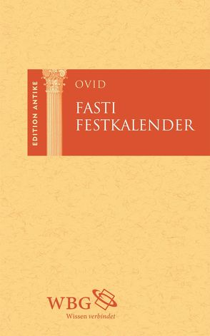 Festkalender/ Fasti von Baier,  Thomas, Ovid, Themann-Steinke,  Andrea