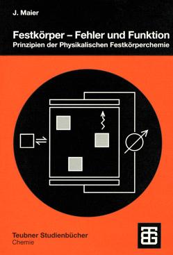 Festkörper — Fehler und Funktion von Maier,  Joachim