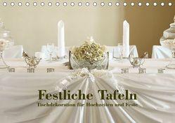 Festliche Tafeln – Tischdekoration für Hochzeiten und Feste (Tischkalender 2018 DIN A5 quer) von Kolbe (dex-photography),  Detlef
