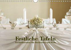 Festliche Tafeln – Tischdekoration für Hochzeiten und Feste (Wandkalender 2019 DIN A4 quer) von Kolbe (dex-photography),  Detlef