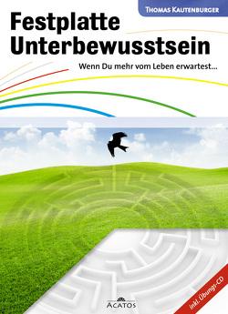 Festplatte Unterbewusstsein von Kautenburger,  Thomas, Tzur,  Daniel, Wölper,  Anke