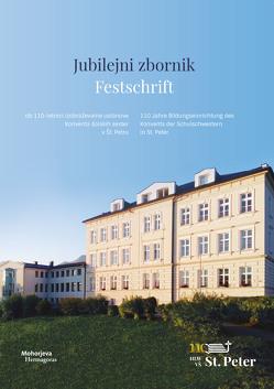 Festschrift von Konvent der Schulschwestern in St. Peter bei St. Jakob im Rosental