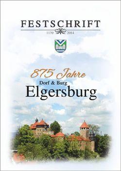 Festschrift – 875 Jahre Elgersburg von Schwarze,  Ingolf, Wespa,  Stefan