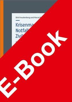 Festschrift anlässlich 60 Jahre Zivil- und Bevölkerungsschutz in Deutschland von Freudenberg,  Dirk, Kuhlmey,  Marcel