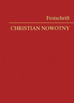 Festschrift Christian Nowotny von Blocher,  Walter, Gelter,  Martin, Pucher,  Michael
