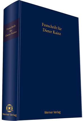 Festschrift Dieter Kainz von Englert,  Klaus, Motzke,  Gerd, Neumeister,  Achim