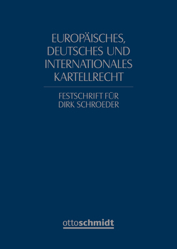 Europäisches, deutsches und internationales Kartellrecht von Ablasser-Neuhuber,  Astrid, Apel,  Katharina, Bach,  Albrecht, Barthelmeß,  Stephan, Baudenbacher,  Carl, Bechtold,  Rainer, Beeston,  Sarah, Bergmann,  Bettina, Bornkamm,  Joachim, Brinker,  Ingo, Burrichter,  Jochen, Cary,  George S., Deselaers,  Wolfgang, Dittert,  Daniel, Drauz,  Götz, Dreher,  Meinrad, Esser,  Michael J., Folguera Crespo,  Jaime, Fuchs,  Andreas, Harms,  Rüdiger, Heinz,  Silke, Hoffet,  Franz, Jaeger,  Wolfgang, Kirchhoff,  Wolfgang, Klusmann,  Martin, Kokott,  Juliane, Kuhn,  Tilman, Lademann,  Rainer P., Laitenberger,  Johannes, Langeheine,  Bernd, Leddy,  Mark, Lyal,  Richard, Müller-Ibold,  Till, Navarro Varona,  Edurne, Niggemann,  Peter, Ost,  Konrad, Peytz,  Henrik, Podszun,  Rupprecht, Pohlmann,  Petra, Polley,  Romina, Reidlinger,  Axel, Richter,  Burkhard, Rizza,  Giulio Cesare, Roth,  Wulf-Henning, Säcker,  Franz-Jürgen, Schwalbe,  Ulrich, Seeliger,  Daniela, Siragusa,  Mario, Stockmann,  Kurt, Subiotto,  Romano, Temple Lang,  John, Thomas,  Stefan, Wagemann,  Markus, Walle de Ghelcke,  Bernard van de, Weyer,  Hartmut, Wiedemann,  Gerhard, Winckler,  Antoine, Wollmann,  Hanno, Zedler,  Marc, Zimmer,  Daniel
