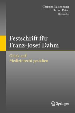 Festschrift für Franz-Josef Dahm von Katzenmeier,  Christian, Ratzel,  Rudolf