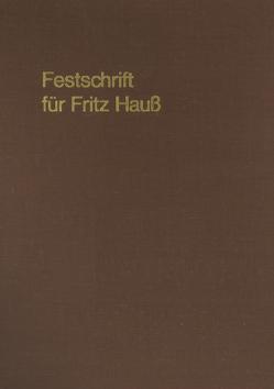 Festschrift für Fritz Hauß von Fischer,  Robert, Nüssgens,  Karl, Schmidt,  Reimer, von Caemmerer,  Ernst