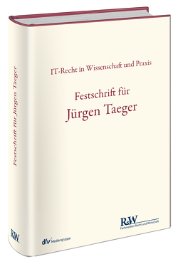Festschrift für Jürgen Taeger von Buchner,  Benedikt, Heinze,  Christian, Specht-Riemenschneider,  Louisa, Thomsen,  Oliver