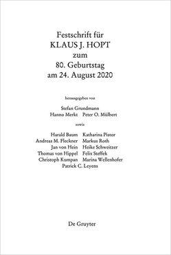 Festschrift für Klaus J. Hopt zum 80. Geburtstag am 24. August 2020 von Grundmann,  Stefan, Merkt,  Hanno, Mülbert,  Peter O
