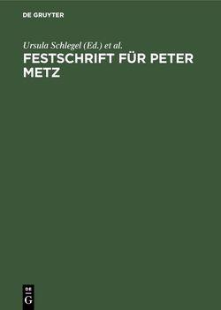 Festschrift für Peter Metz von Manteuffel,  Claus Zoege, Schlegel,  Ursula