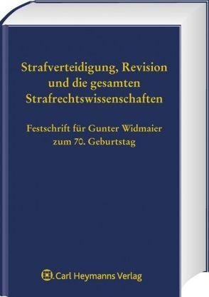 Festschrift für Gunter Widmaier zum 70. Geburtstag von Ignor,  Alexander, Knauer,  Christoph, Satzger,  Helmut, Schaefer,  Gerhard, Schöch,  Heinz